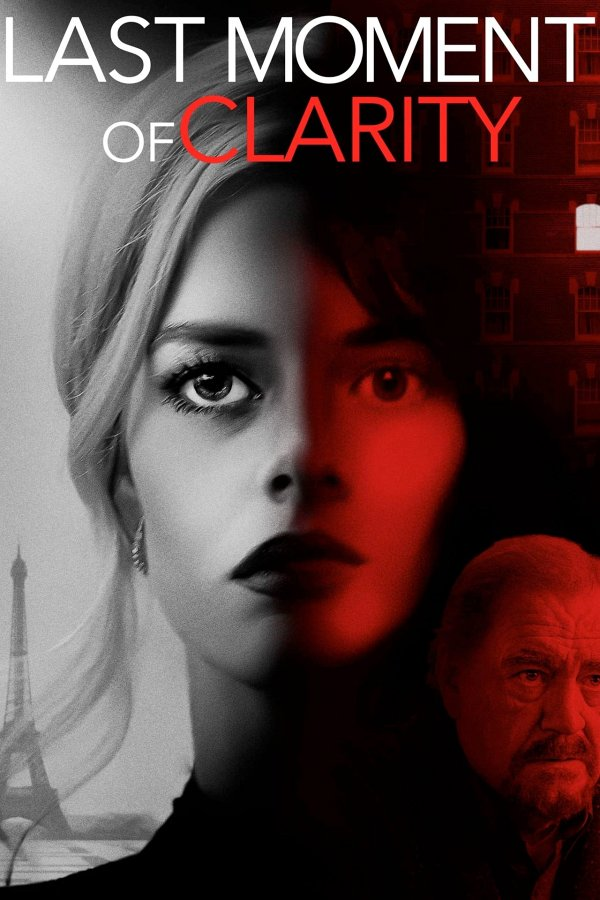Last Moment of Clarity movie poster
