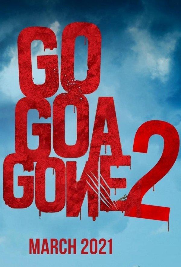 Go Goa Gone 2 movie poster