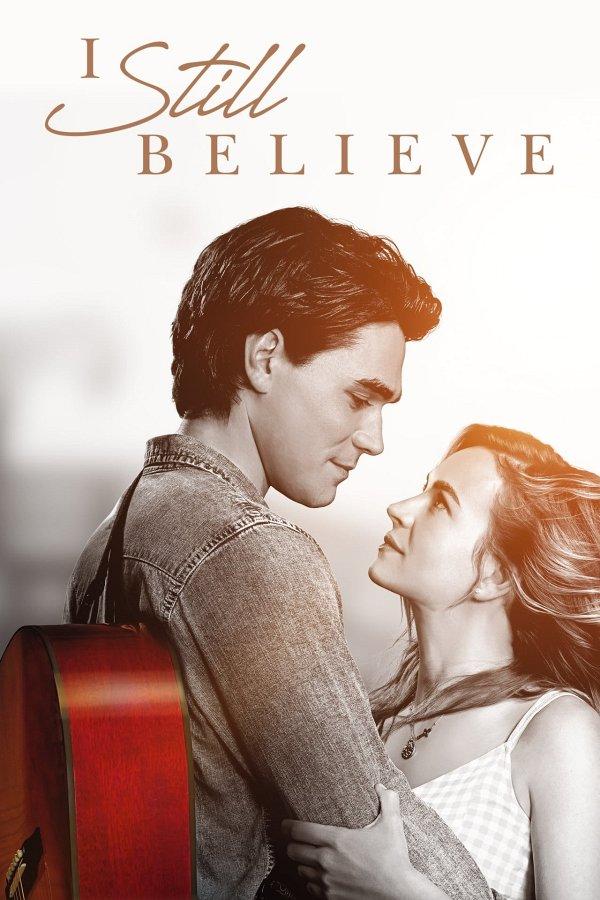 I Still Believe movie poster